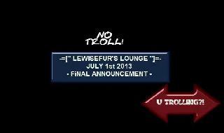 BATTLECAM - LEWISEFUR'S LOUNGE CLOSES ON JULY 1ST 2013