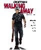 Walking Away, starring Croftman