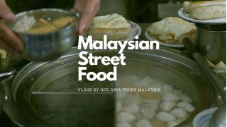 GCG Asia Forex Malaysia Food Vlogs